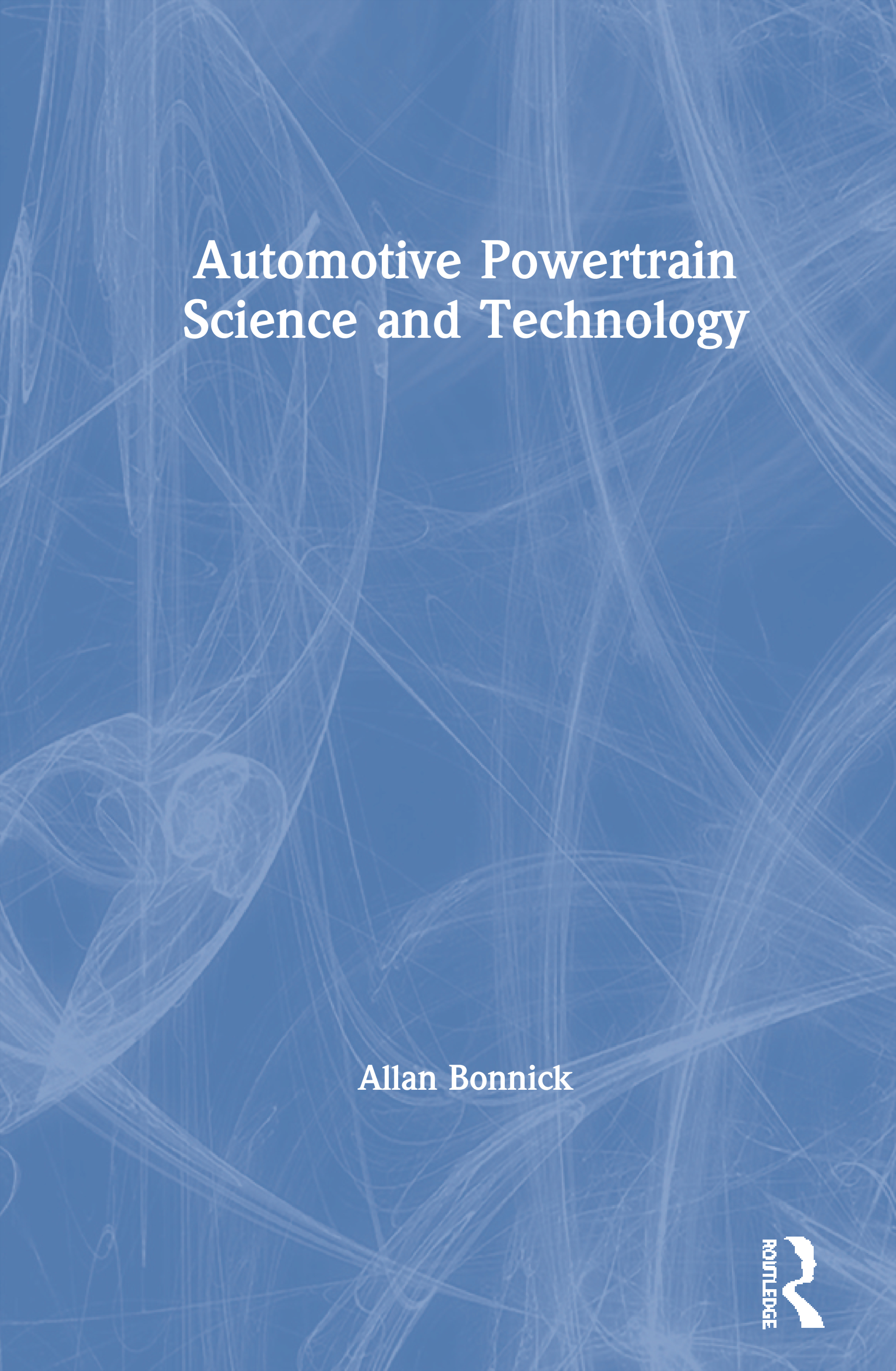 Automotive Powertrain Science and Technology: 1st Edition (Hardback) book cover
