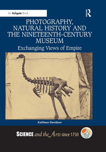Photography, Natural History and the Nineteenth-Century Museum