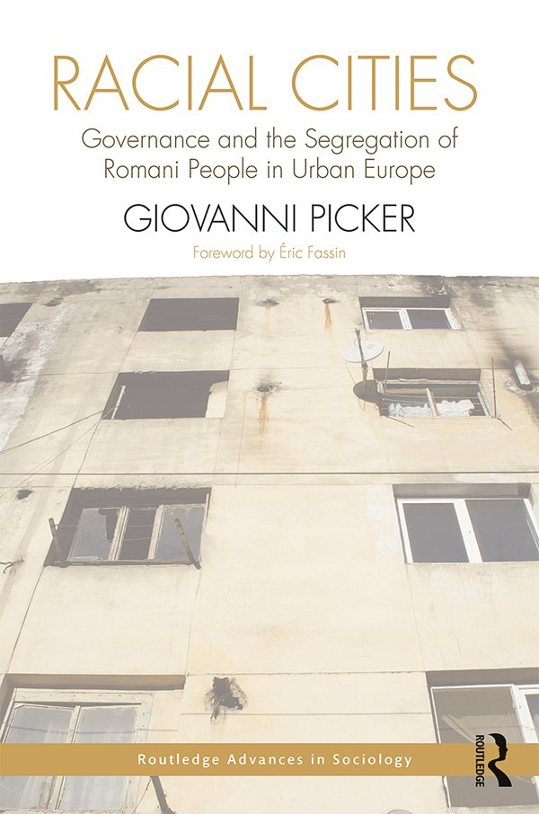 Racial Cities: Governance and the Segregation of Romani People in Urban Europe book cover