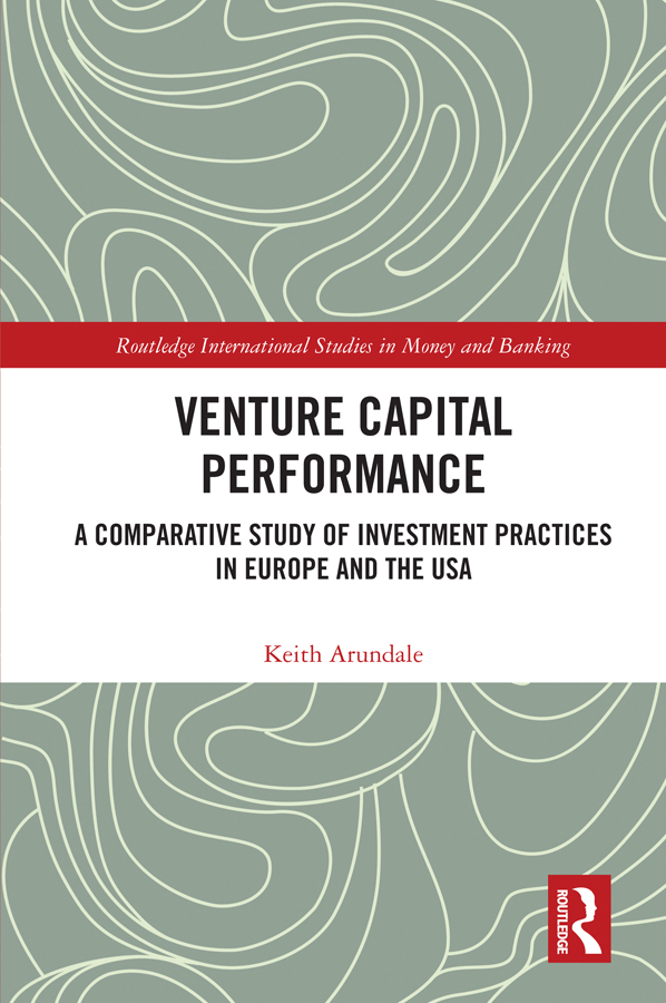 Venture Capital Performance: A Comparative Study of Investment Practices in Europe and the USA book cover