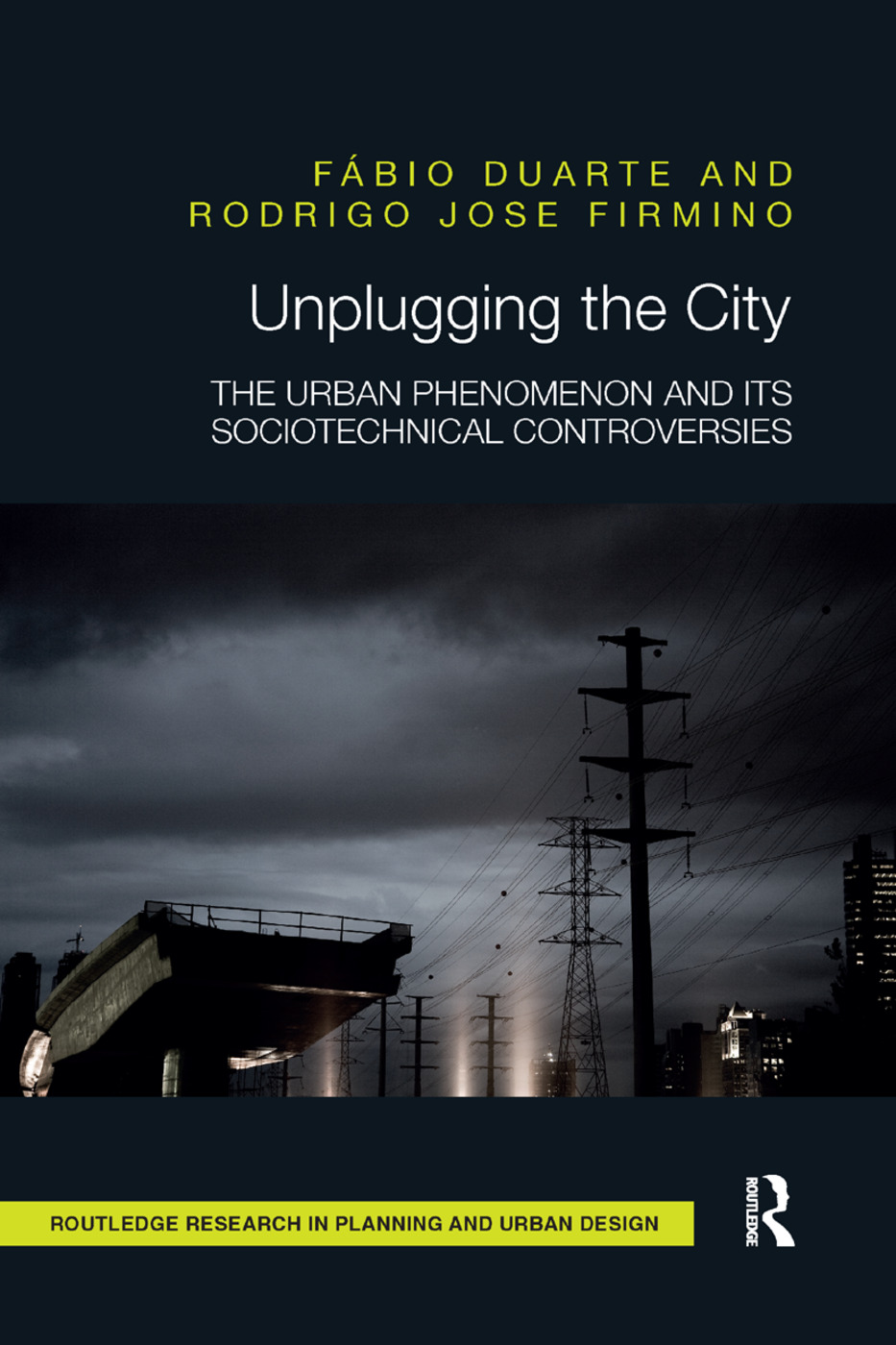 Unplugging the City: The Urban Phenomenon and its Sociotechnical Controversies, 1st Edition (Paperback) book cover