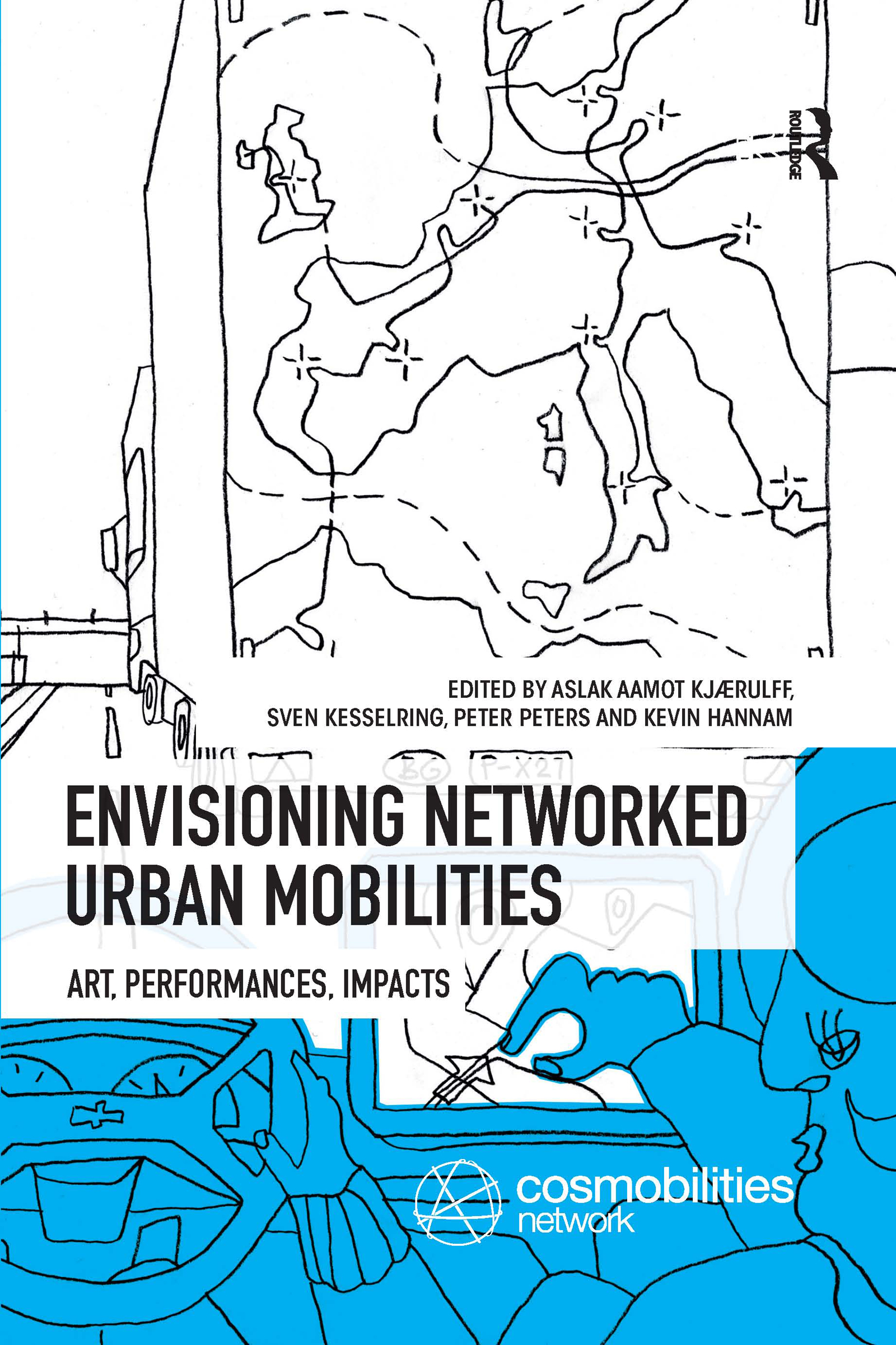 Envisioning Networked Urban Mobilities: Art, Performances, Impacts book cover