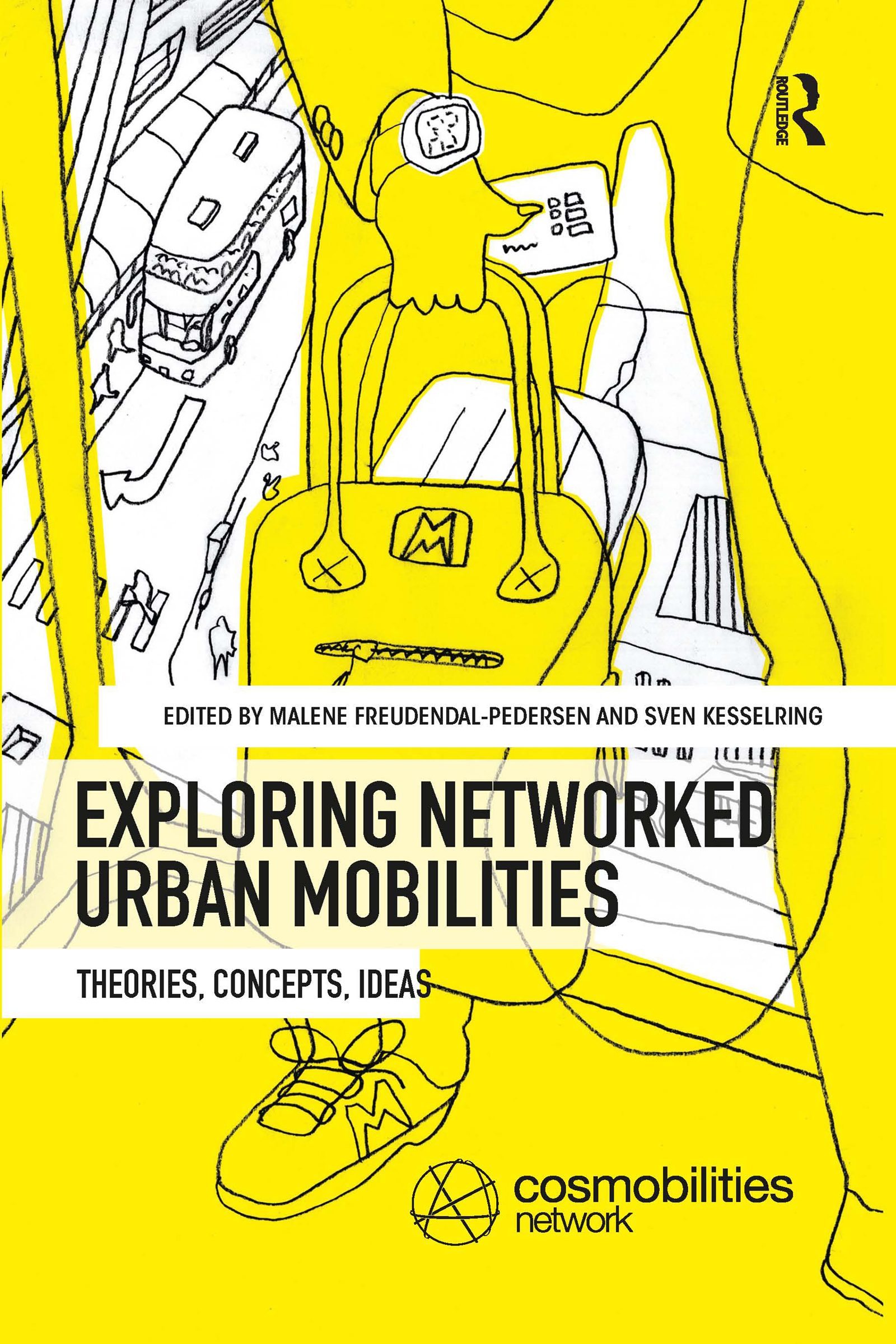 Exploring Networked Urban Mobilities: Theories, Concepts, Ideas book cover