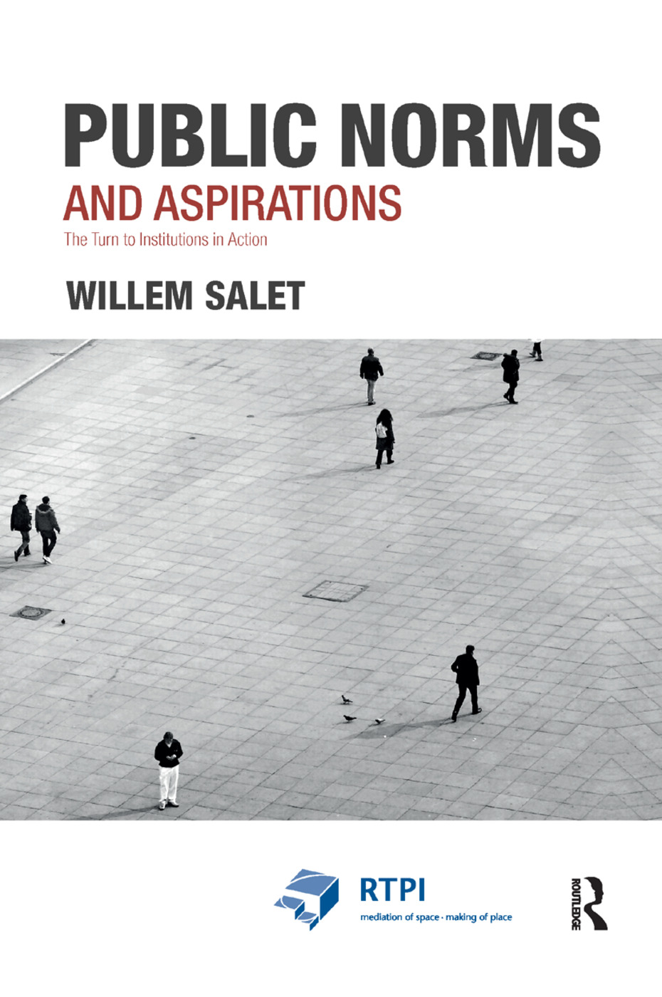 Public Norms and Aspirations: The Turn to Institutions in Action, 1st Edition (Paperback) book cover