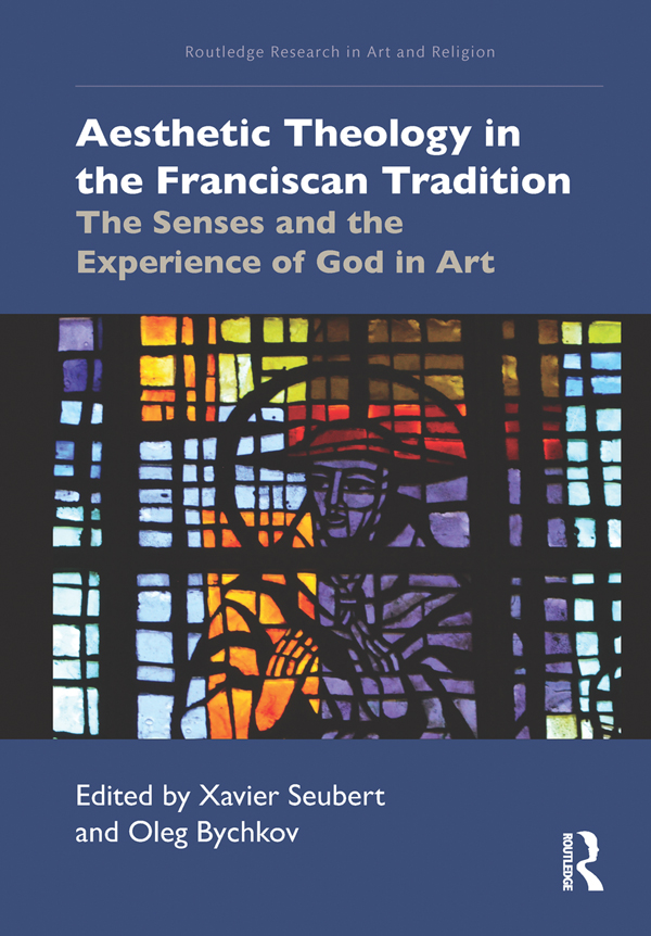 Aesthetic Theology in the Franciscan Tradition: The Senses and the Experience of God in Art book cover