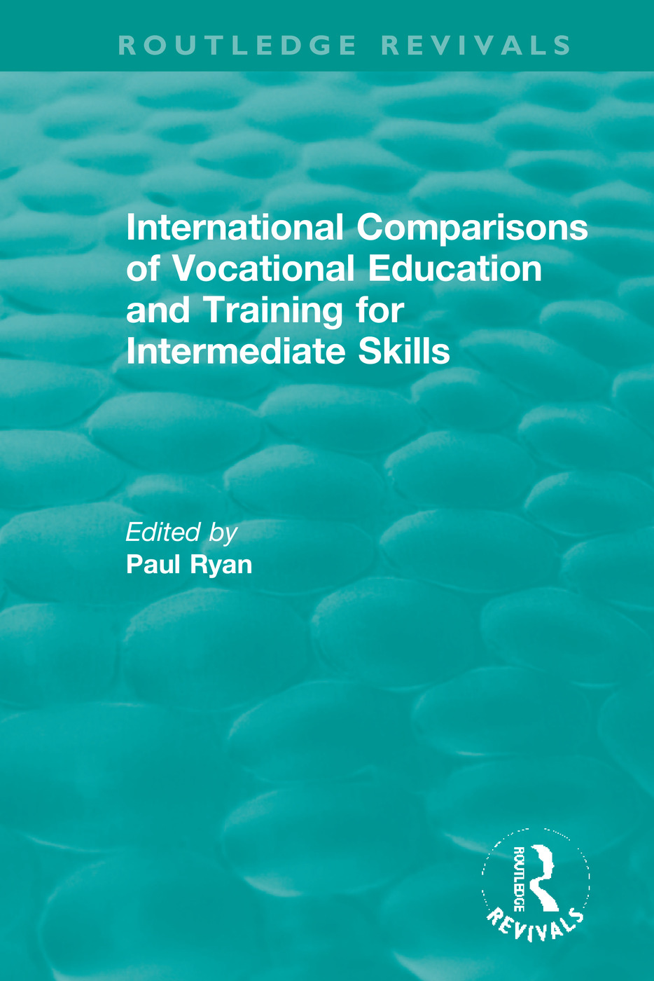 International Comparisons of Vocational Education and Training for Intermediate Skills book cover
