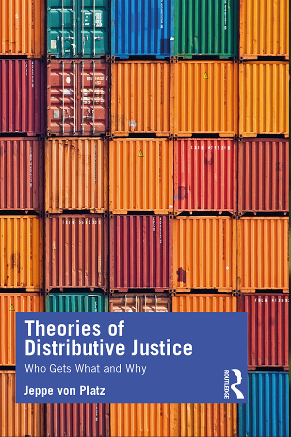 Theories of Distributive Justice: Who Gets What and Why book cover