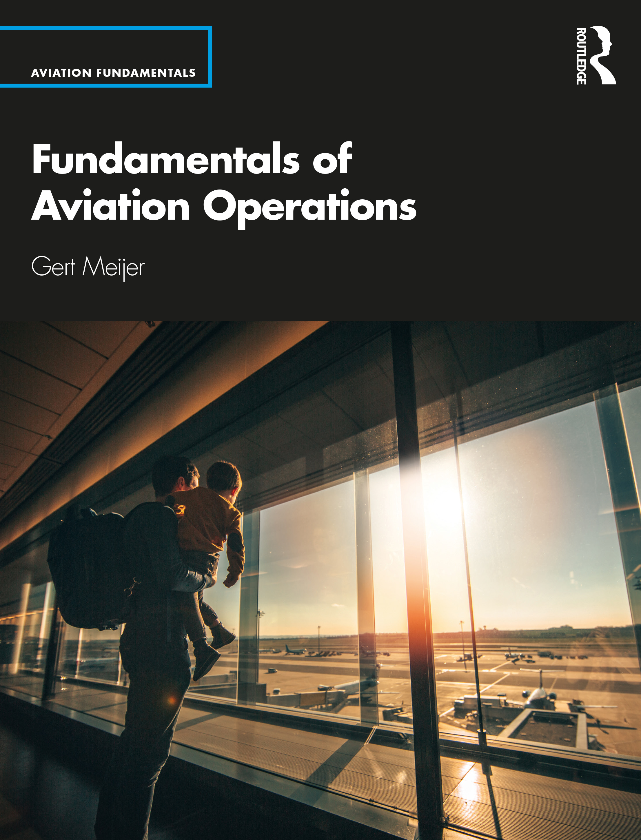 Fundamentals of Aviation Operations book cover