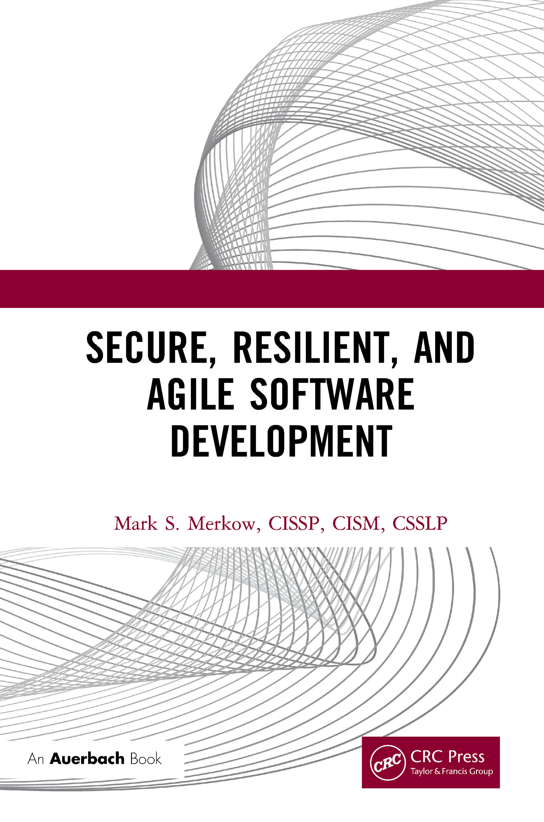 Secure, Resilient, and Agile Software Development: 1st Edition (Hardback) book cover