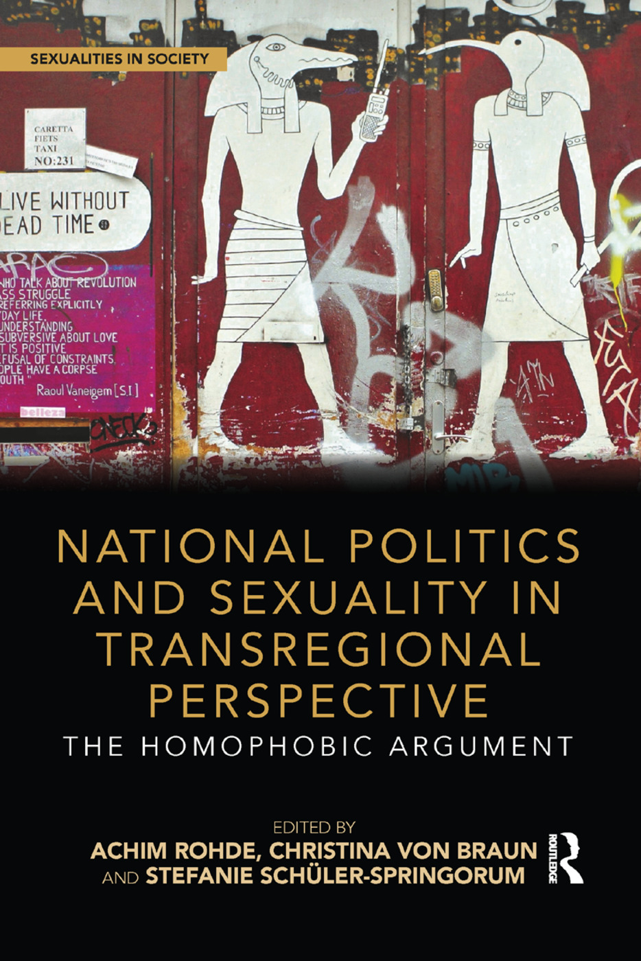 National Politics and Sexuality in Transregional Perspective: The Homophobic Argument book cover