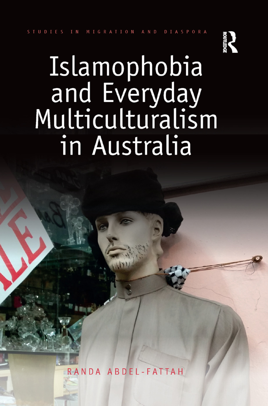 Islamophobia and Everyday Multiculturalism in Australia book cover