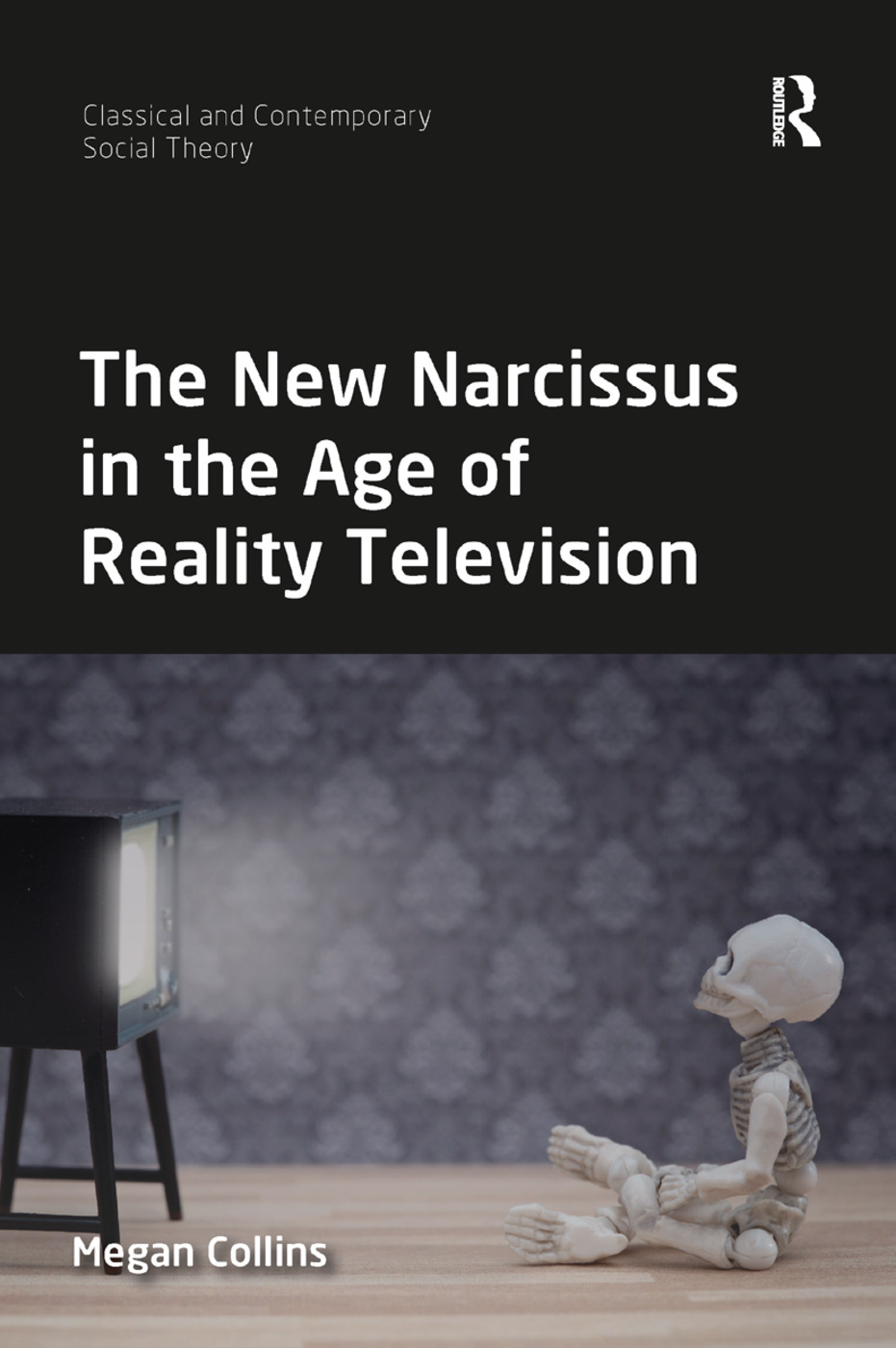 The New Narcissus in the Age of Reality Television book cover
