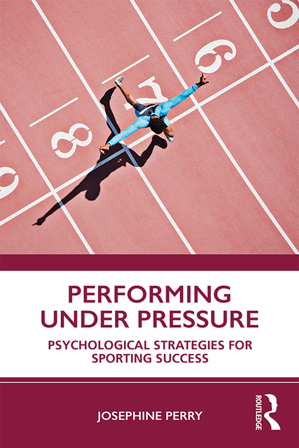 Performing Under Pressure: Psychological Strategies for Sporting Success book cover