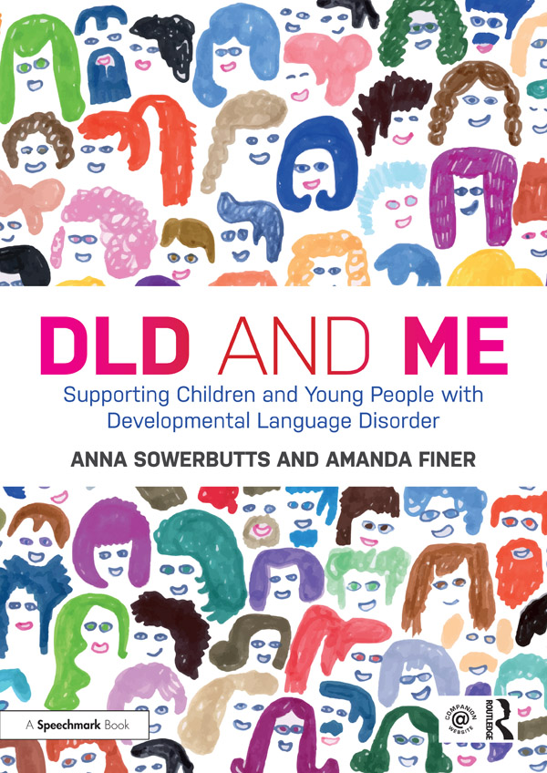DLD and Me: Supporting Children and Young People with Developmental Language Disorder book cover