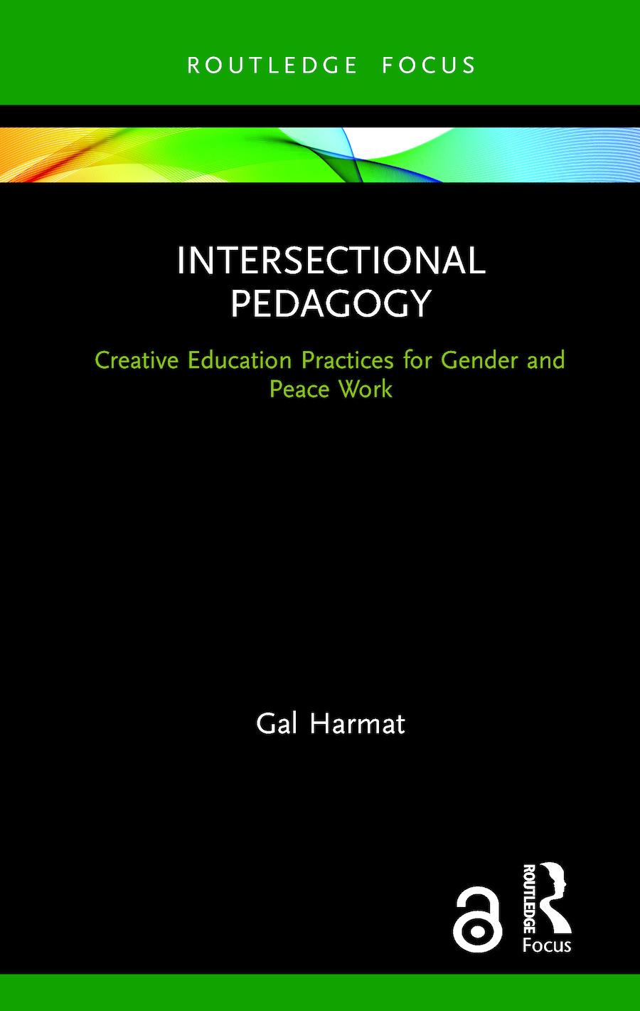 Intersectional Pedagogy: Creative Education Practices for Gender and Peace Work book cover