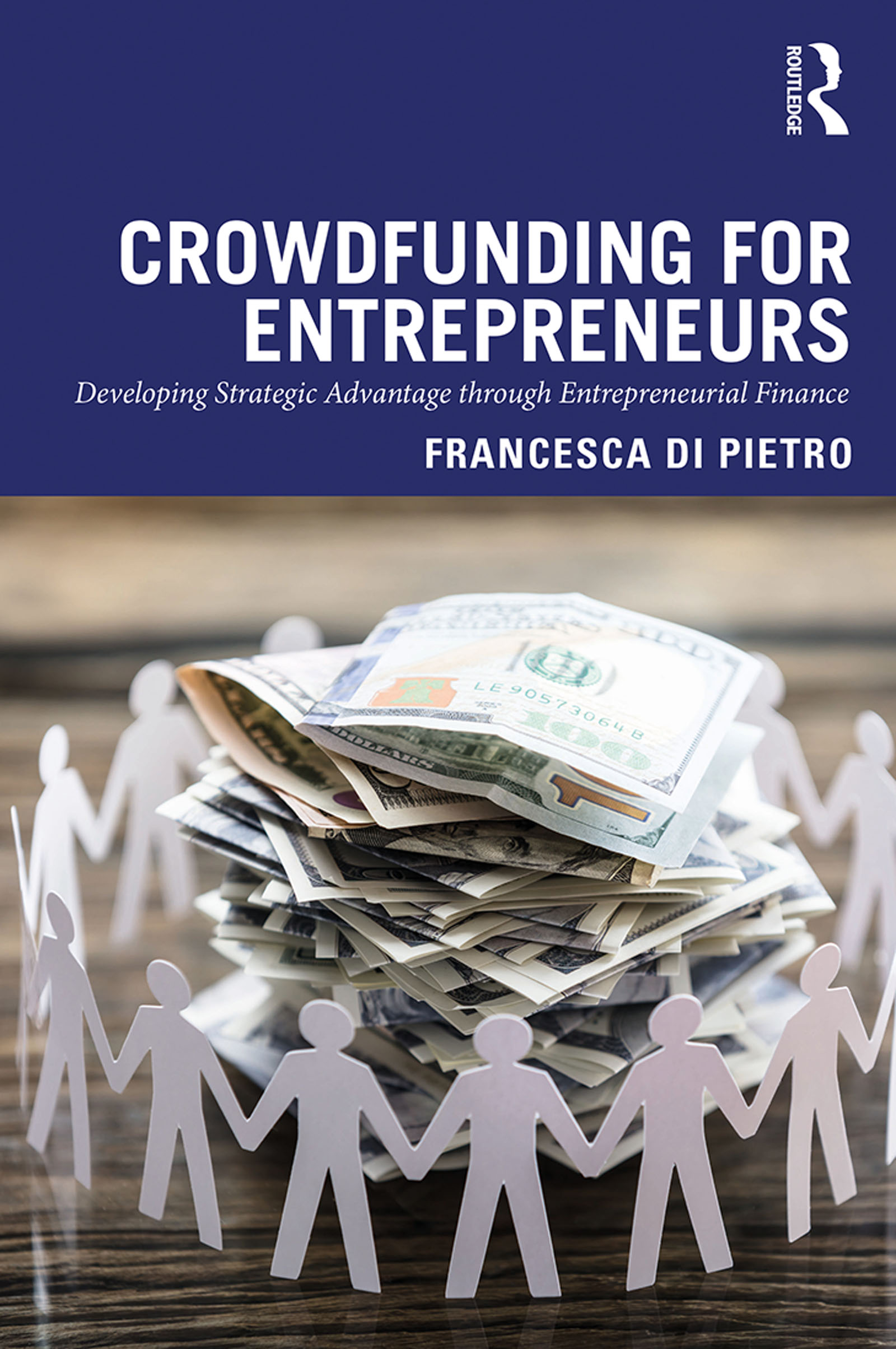 Crowdfunding for Entrepreneurs: Developing Strategic Advantage through Entrepreneurial Finance, 1st Edition (Paperback) book cover