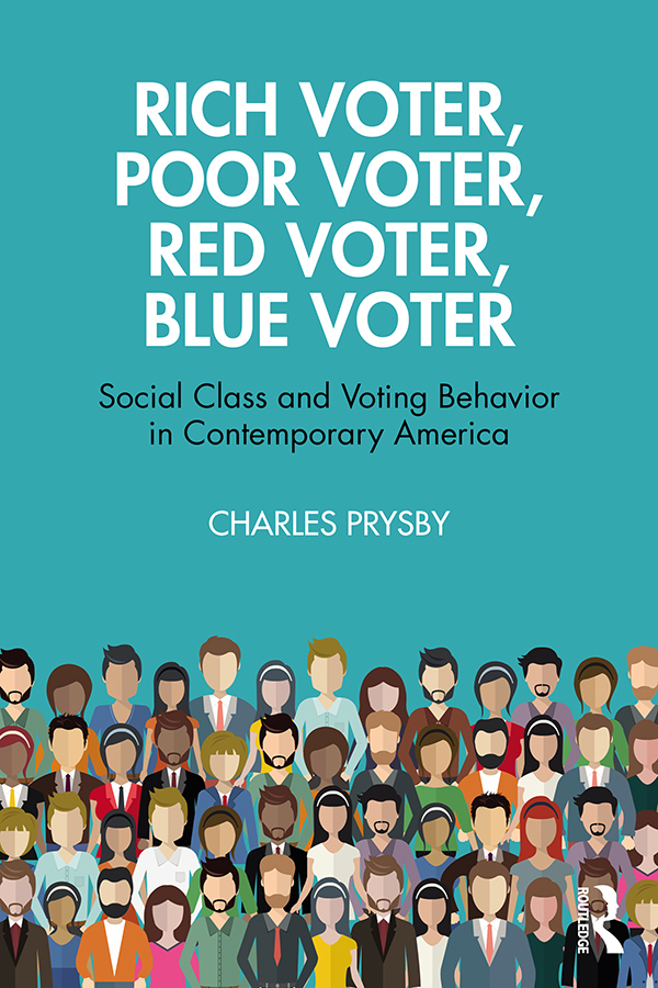 Rich Voter, Poor Voter, Red Voter, Blue Voter: Social Class and Voting Behavior in Contemporary America book cover