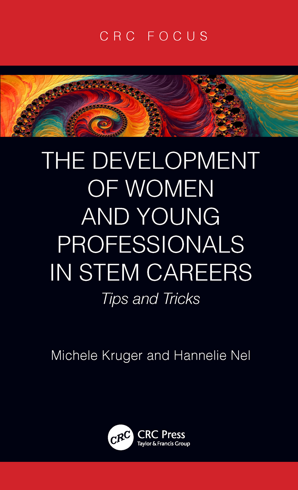 The Development of Women and Young Professionals in STEM Careers: Tips and Tricks book cover