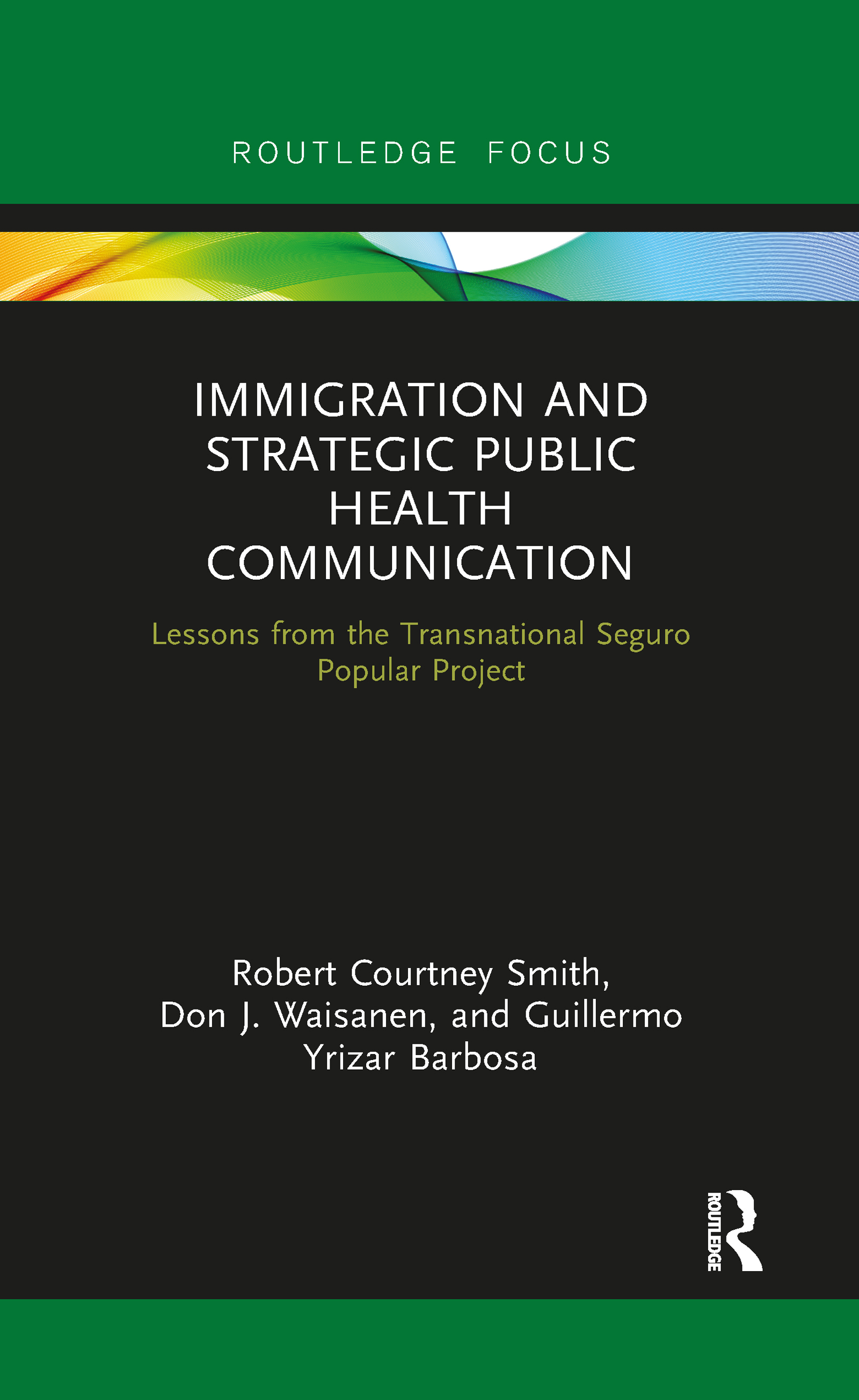 Immigration and Strategic Public Health Communication