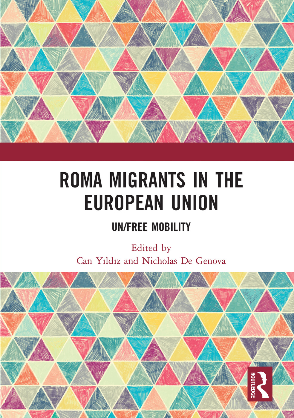 Roma Migrants in the European Union: Un/Free Mobility, 1st Edition (Hardback) book cover