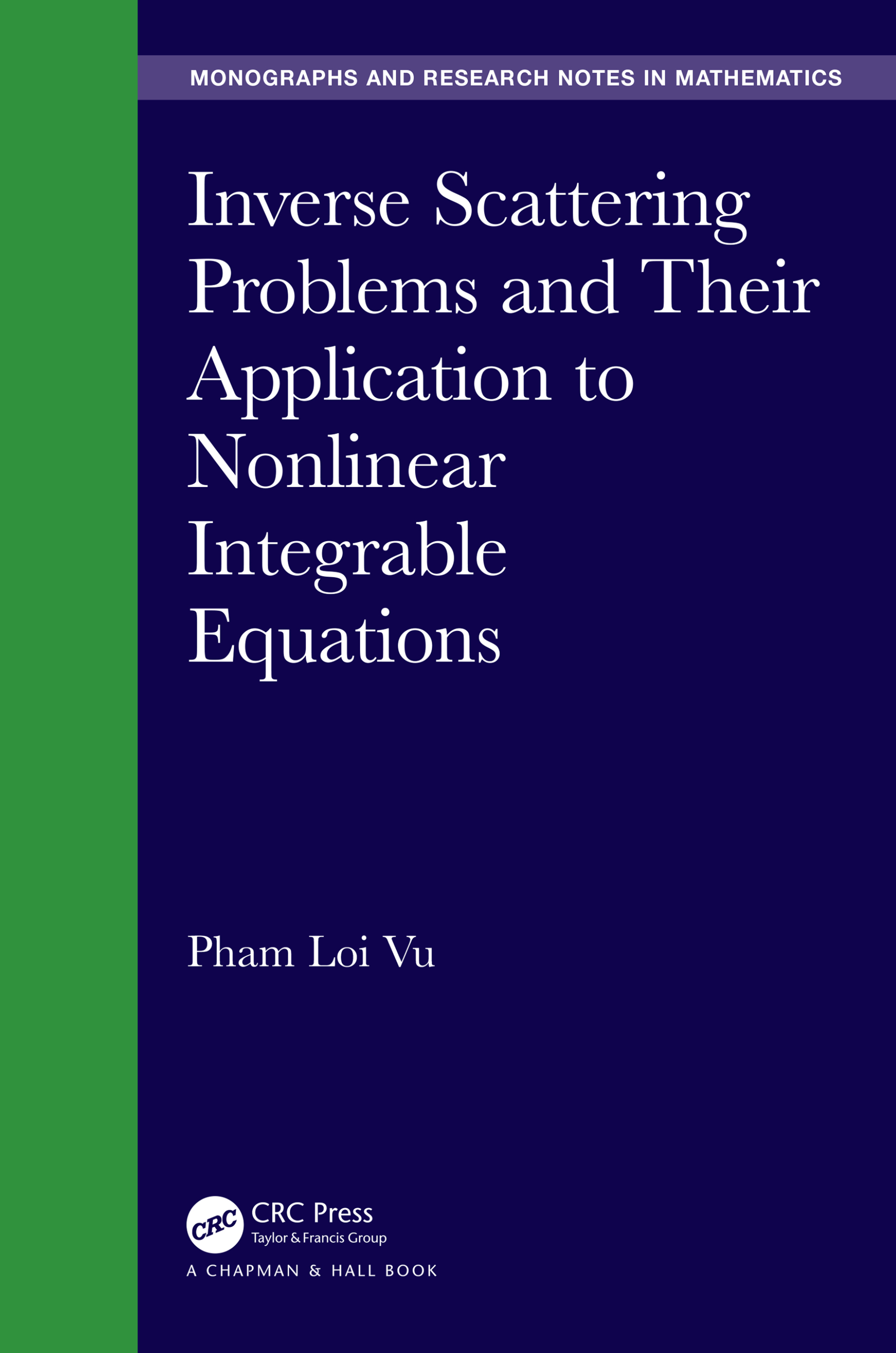 Inverse Scattering Problems and Their Application to Nonlinear Integrable Equations: 1st Edition (Hardback) book cover