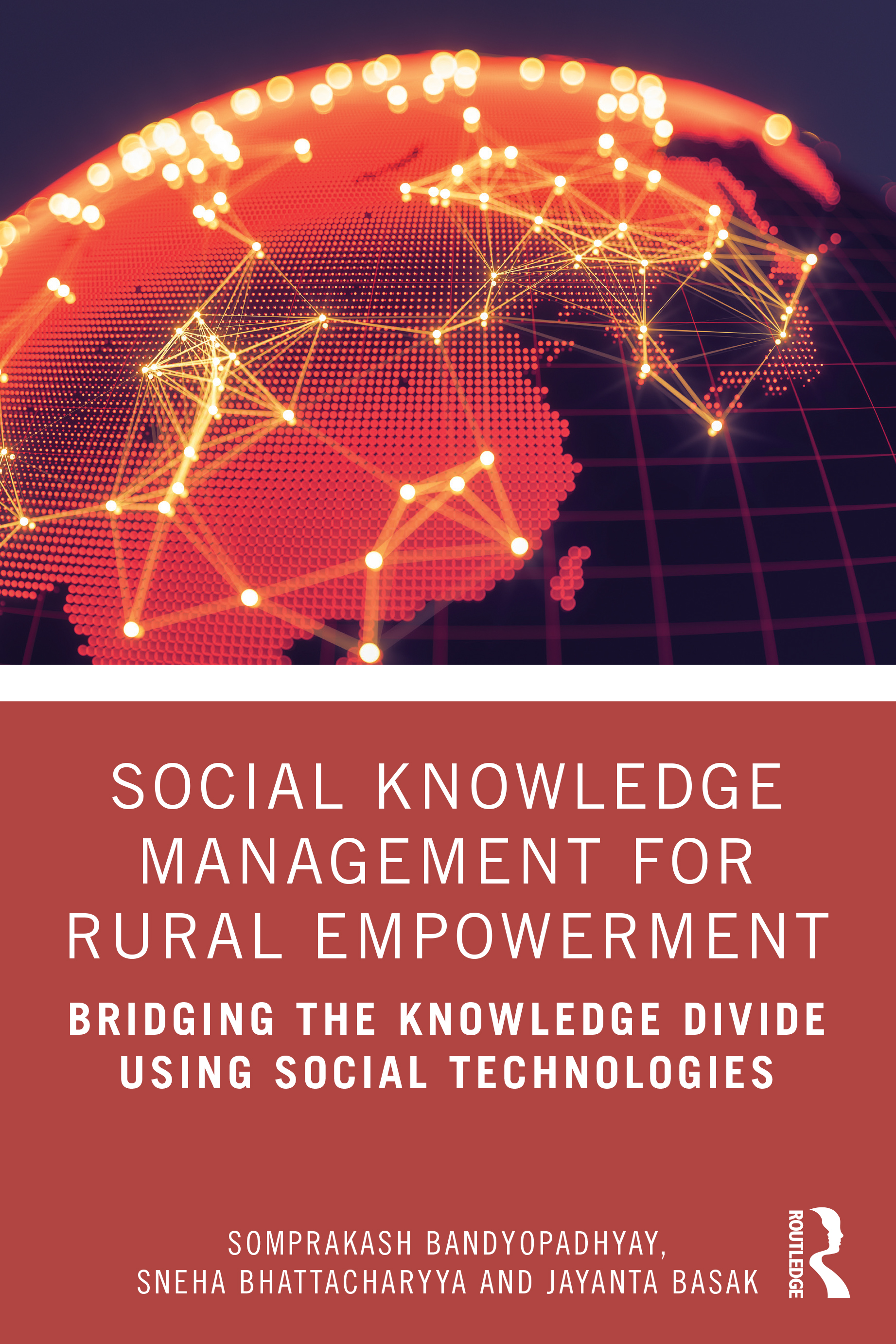 Social Knowledge Management for Rural Empowerment: Bridging the Knowledge Divide Using Social Technologies book cover