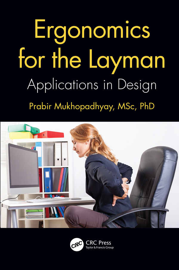 Ergonomics for the Layman: Applications in Design book cover