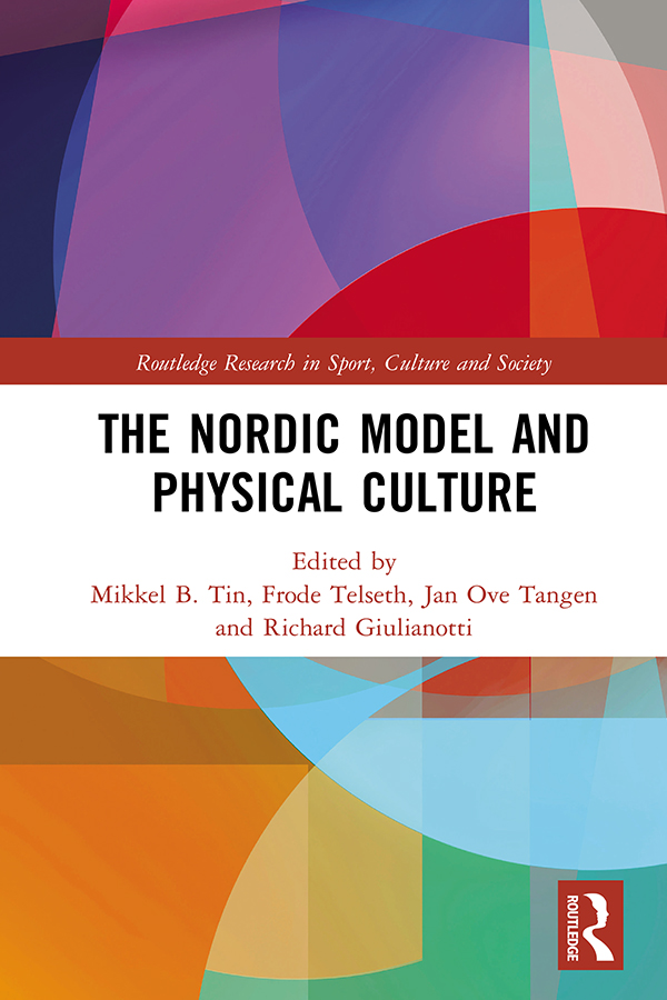 The Nordic Model and Physical Culture book cover