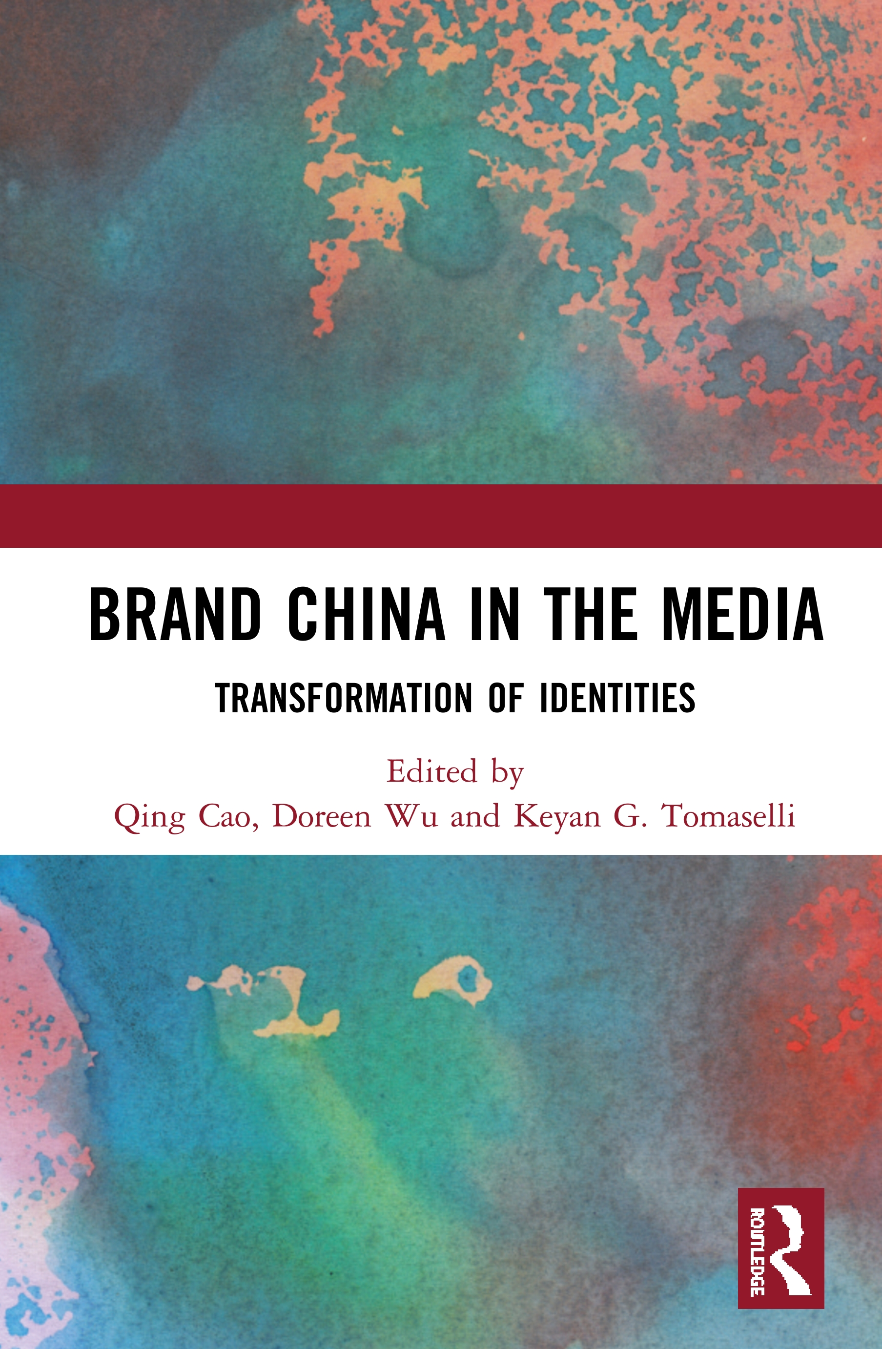 Brand China in the Media: Transformation of Identities book cover
