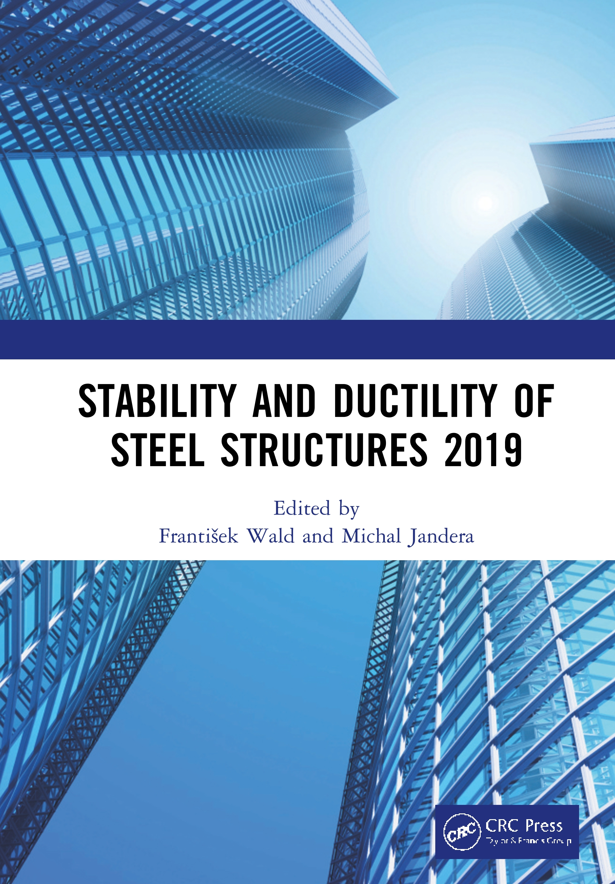 Stability and Ductility of Steel Structures 2019