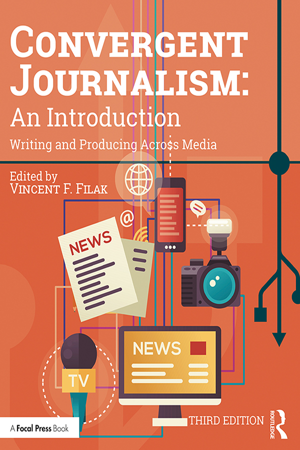 Convergent Journalism: An Introduction: Writing and Producing Across Media book cover