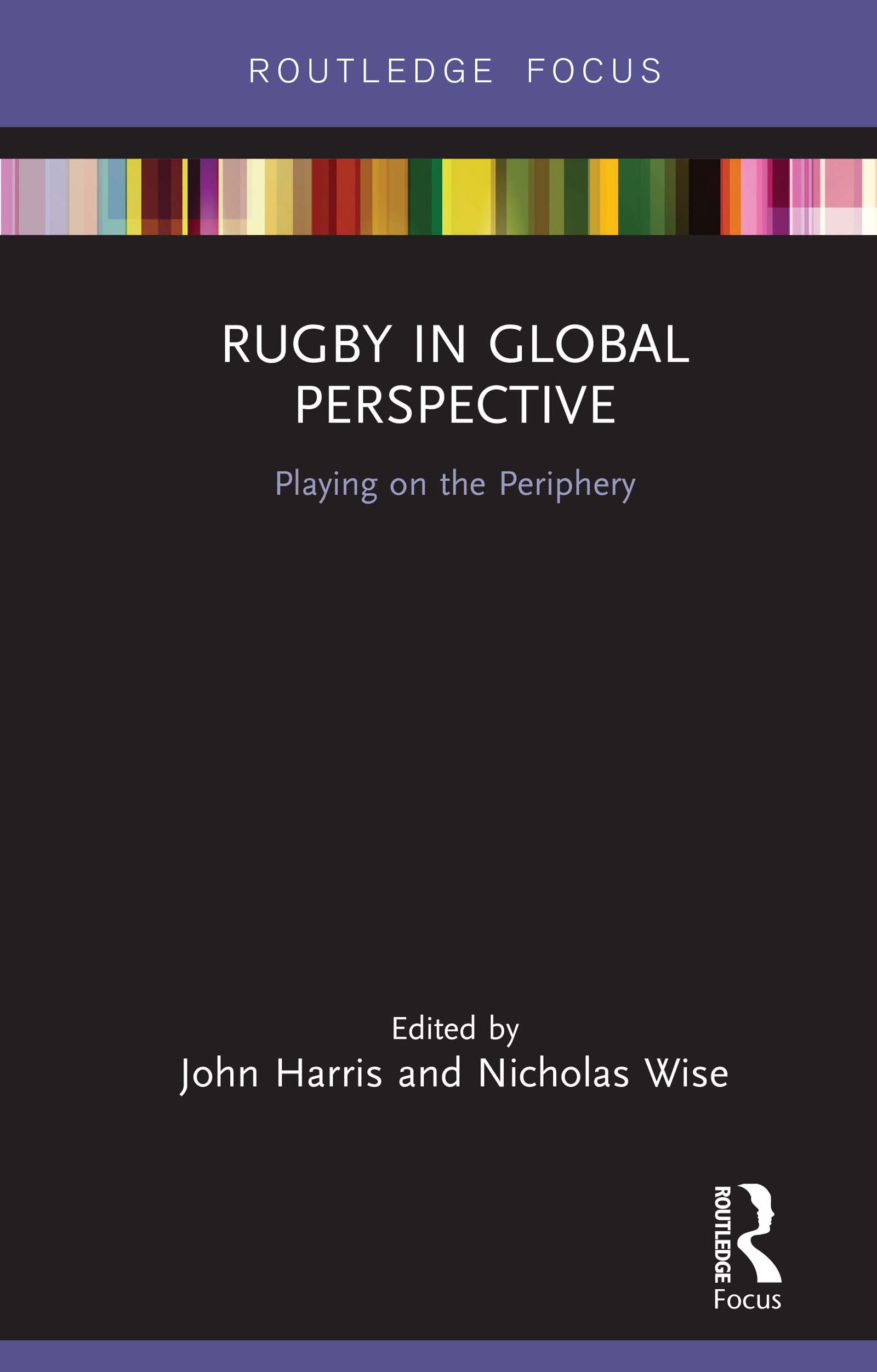 Rugby in Global Perspective: Playing on the Periphery book cover