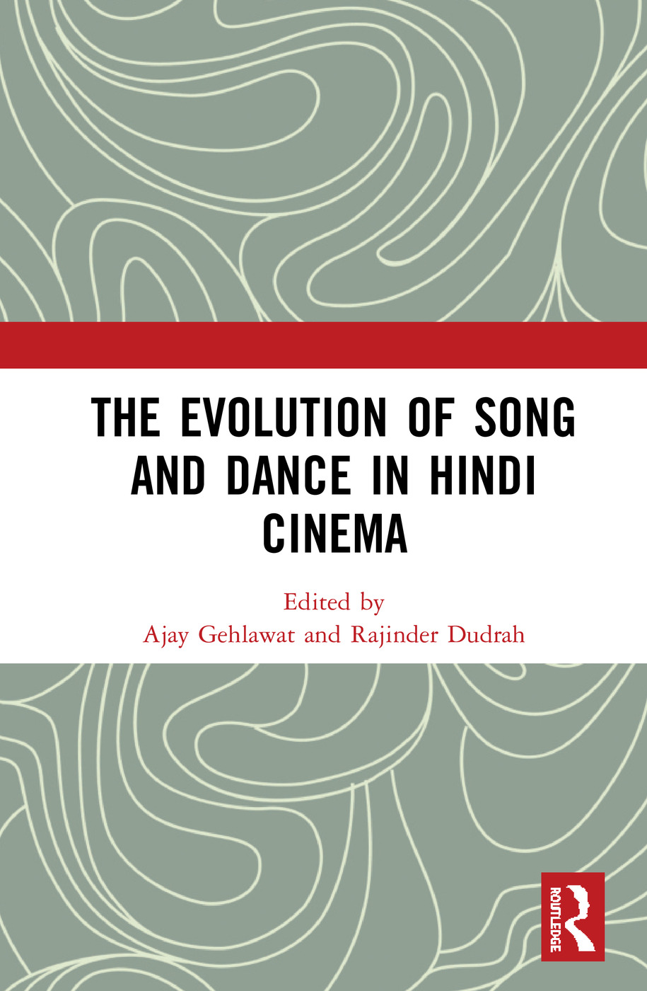 The Evolution of Song and Dance in Hindi Cinema: 1st Edition (Hardback) book cover