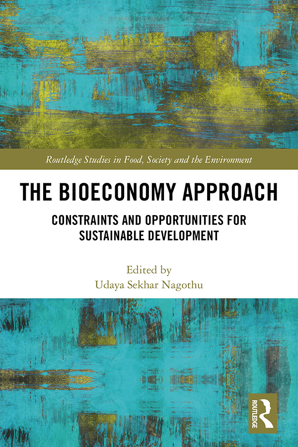 The Bioeconomy Approach: Constraints and Opportunities for Sustainable Development book cover