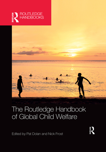 The Routledge Handbook of Global Child Welfare