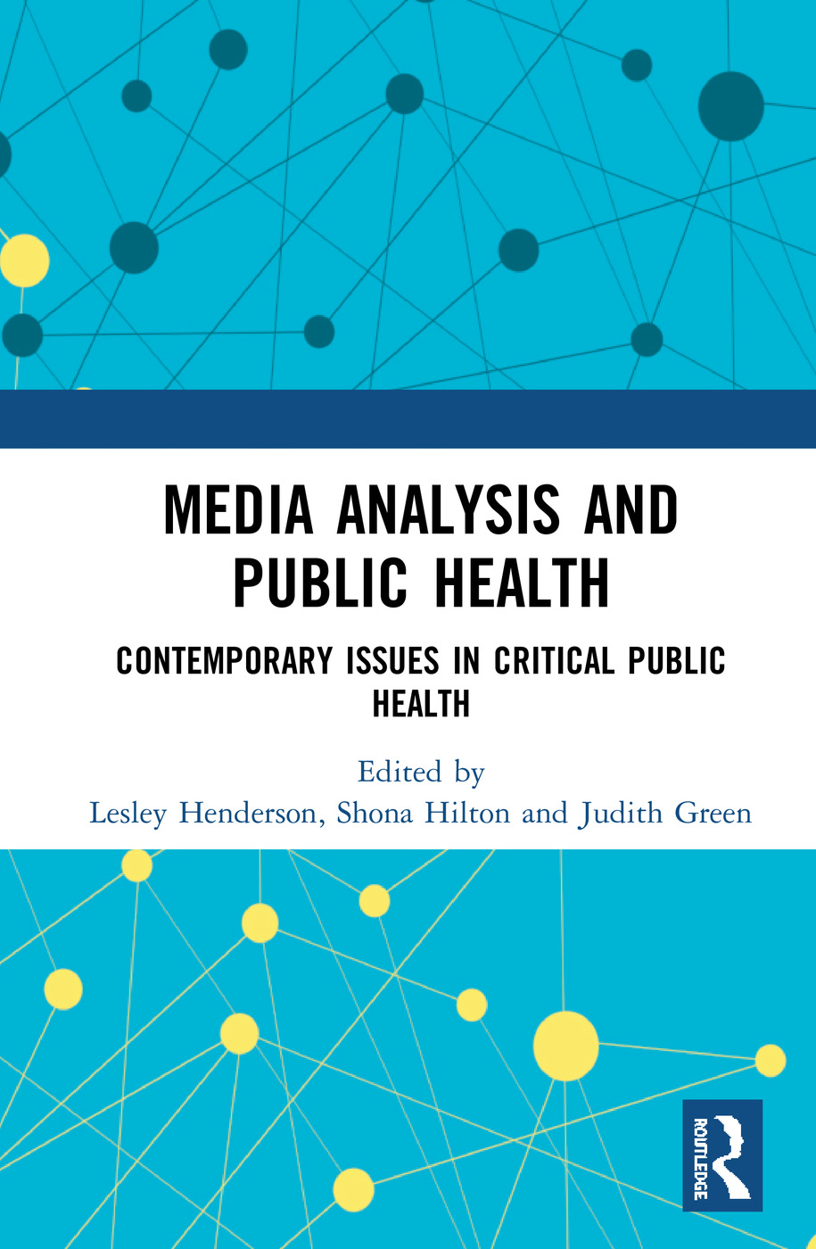 Media Analysis and Public Health: Contemporary Issues in Critical Public Health book cover