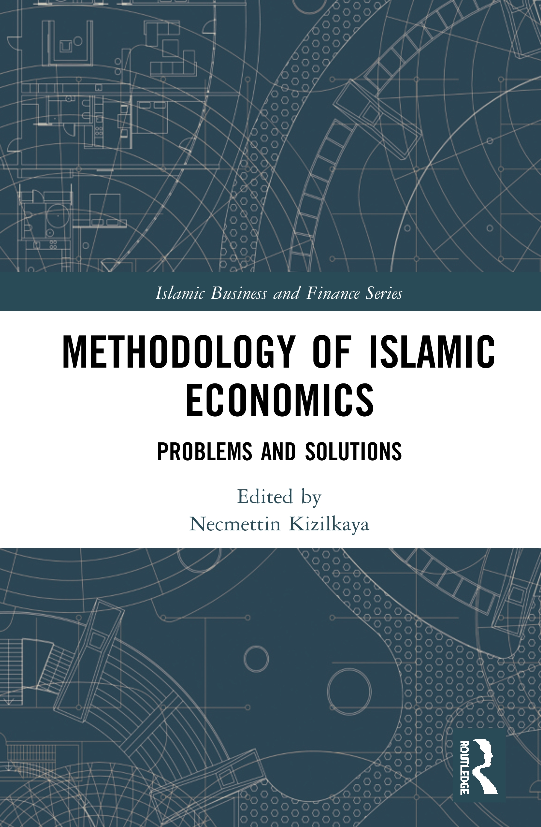 Methodology of Islamic Economics: Problems and Solutions book cover