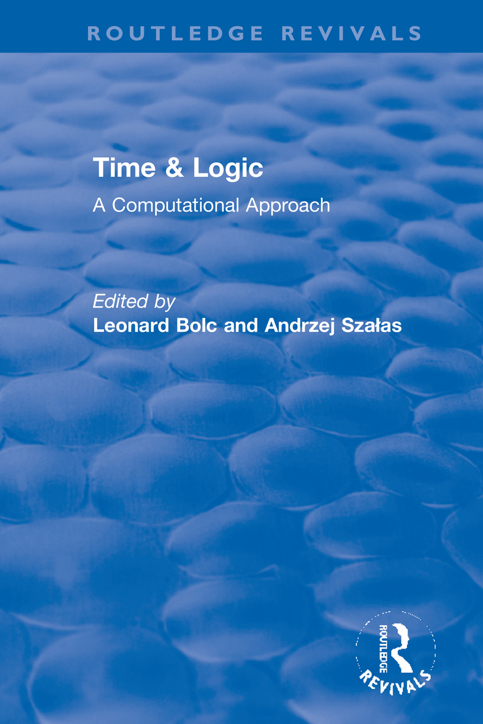 Time & Logic: A Computational Approach book cover