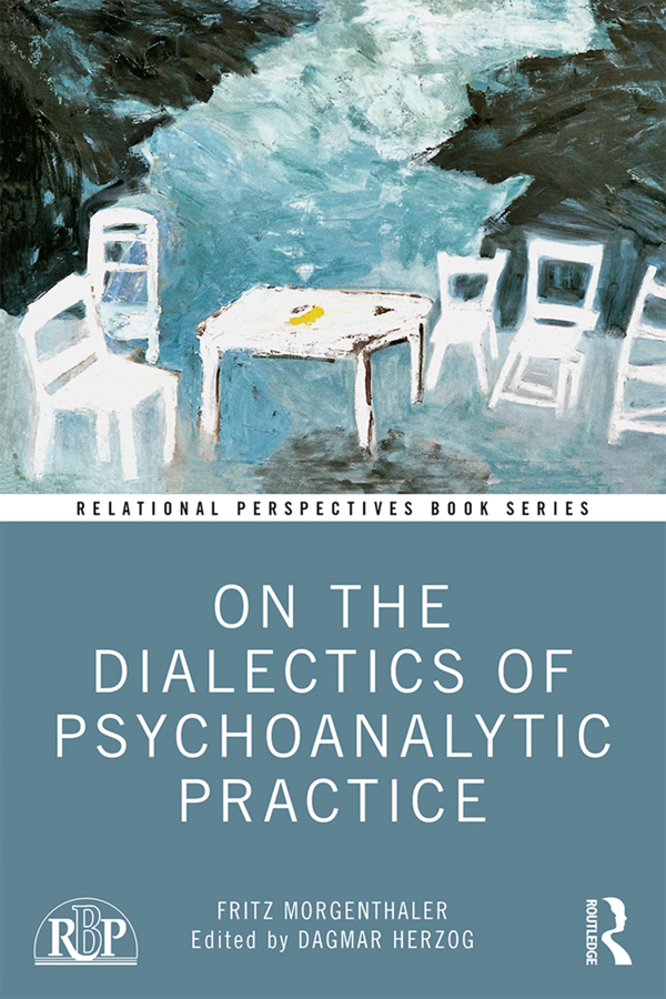 On the Dialectics of Psychoanalytic Practice book cover