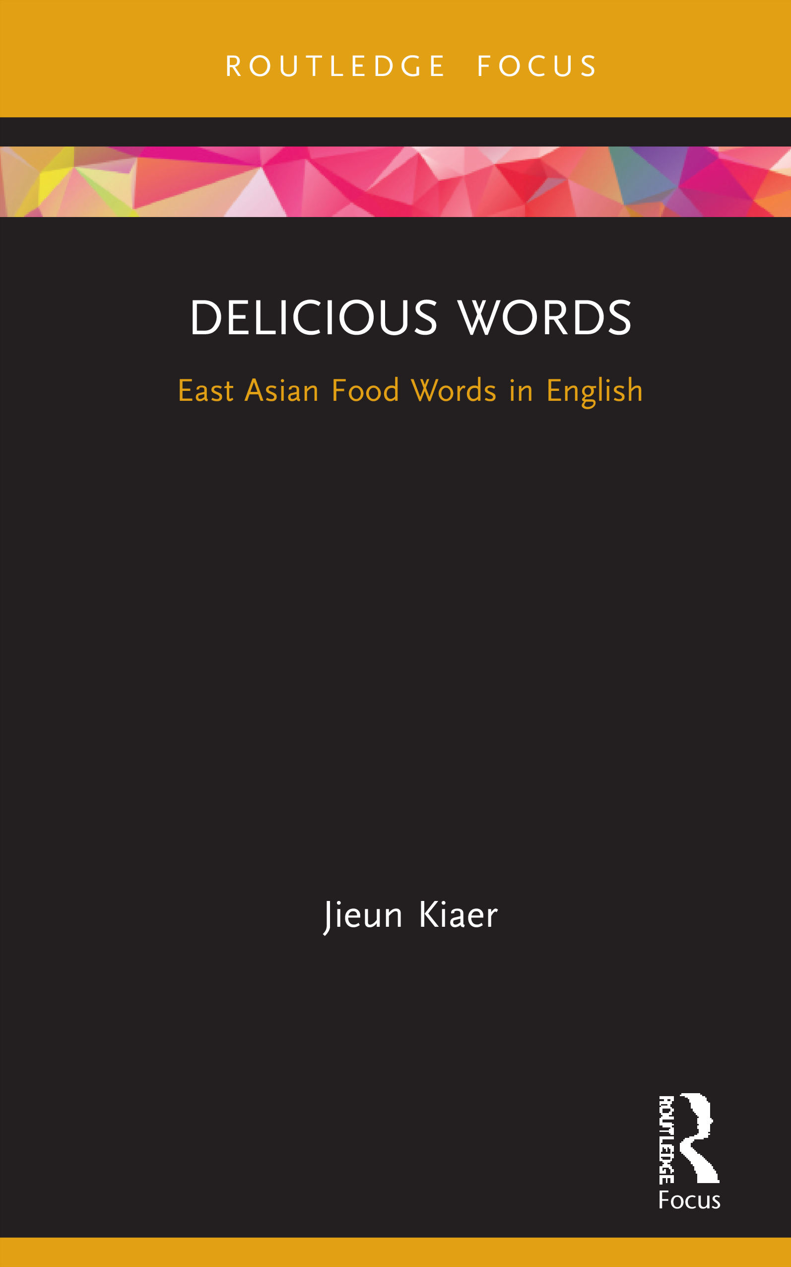Delicious Words: East Asian Food Words in English book cover