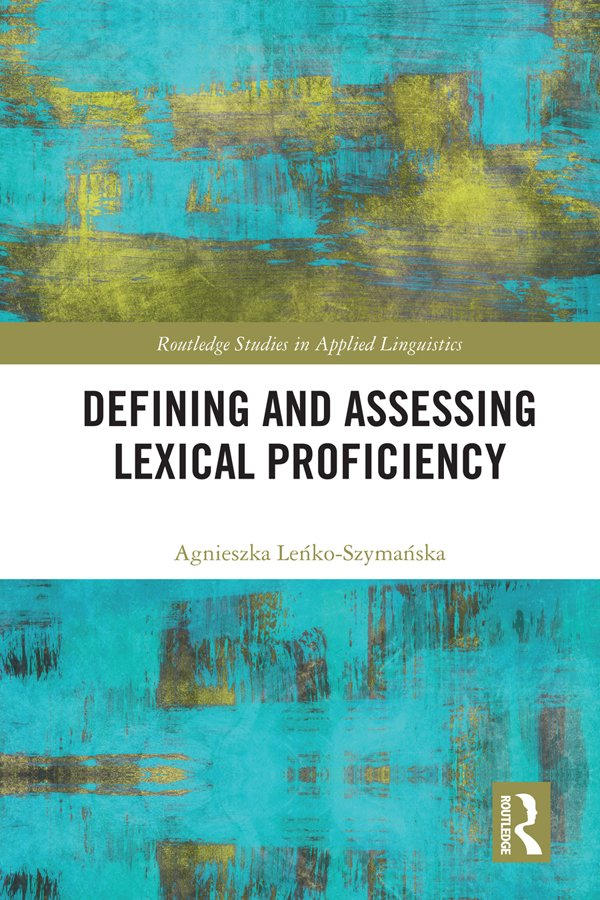 Defining and Assessing Lexical Proficiency book cover