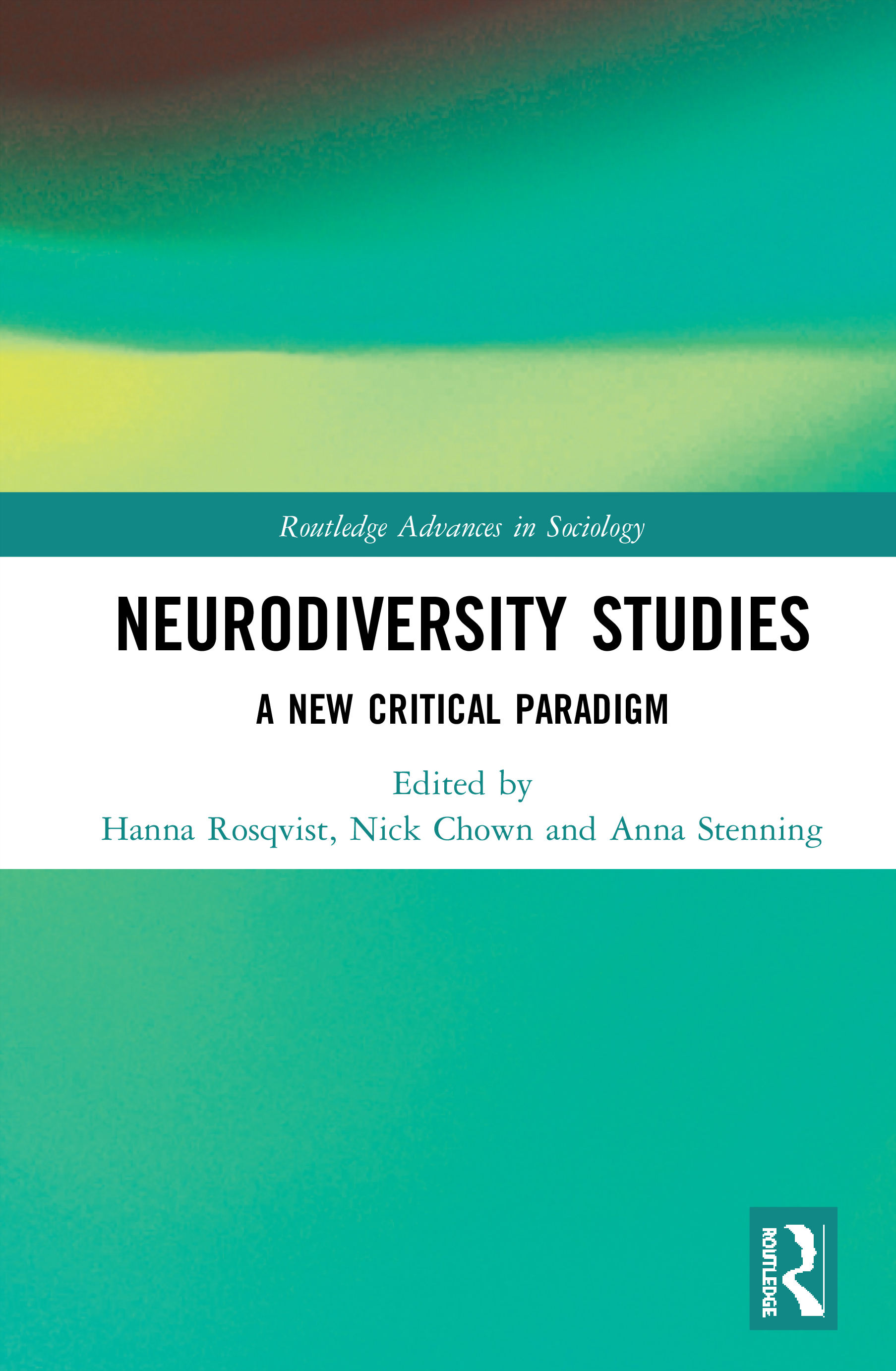 Neurodiversity Studies: A New Critical Paradigm, 1st Edition (Hardback) book cover