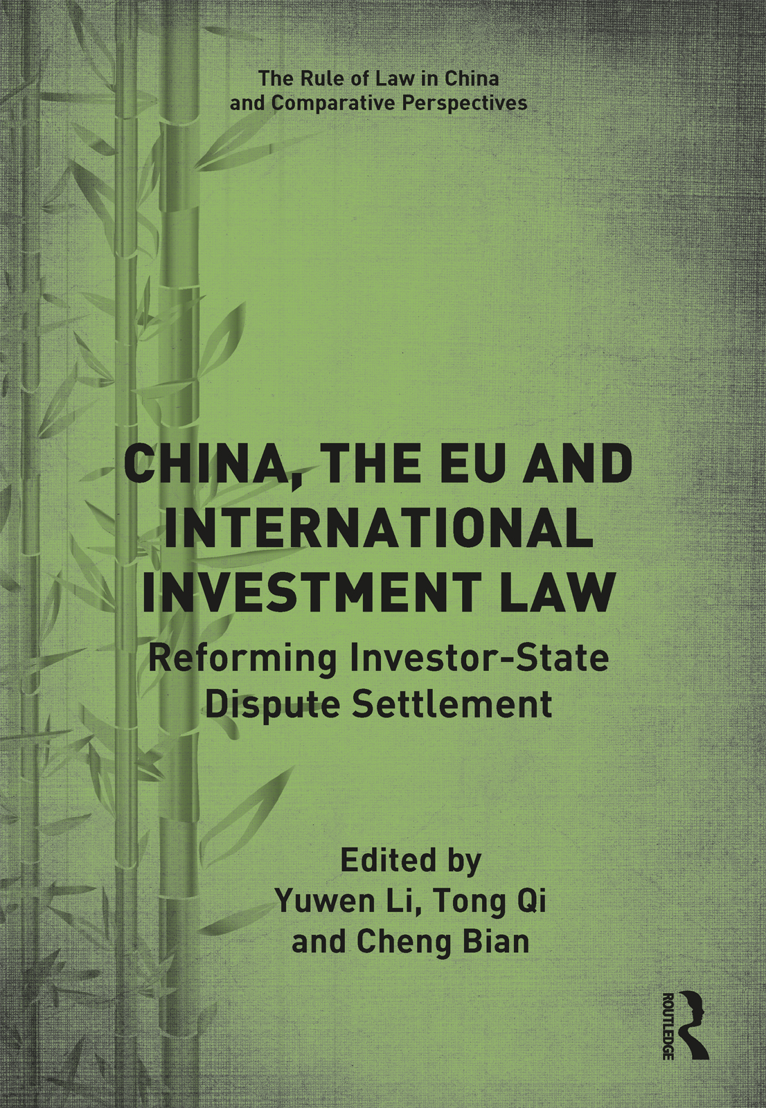 China, the EU and International Investment Law: Reforming Investor-State Dispute Settlement book cover