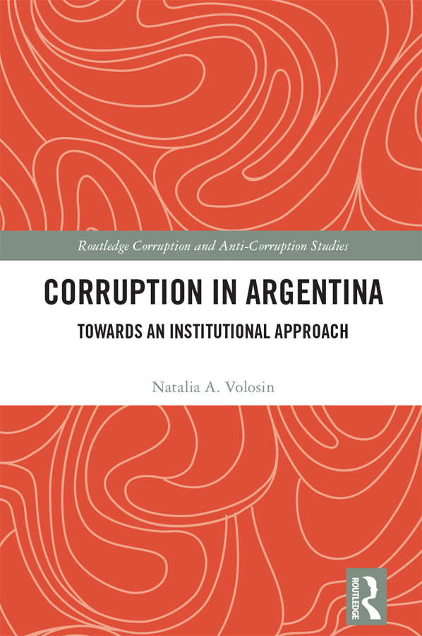 Corruption in Argentina: Towards an Institutional Approach book cover