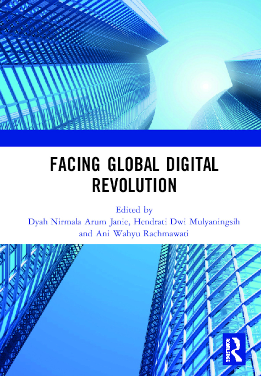 Facing Global Digital Revolution: Proceedings of the 1st International Conference on Economics, Management, and Accounting (BES 2019), July 10, 2019, Semarang, Indonesia, 1st Edition (e-Book) book cover
