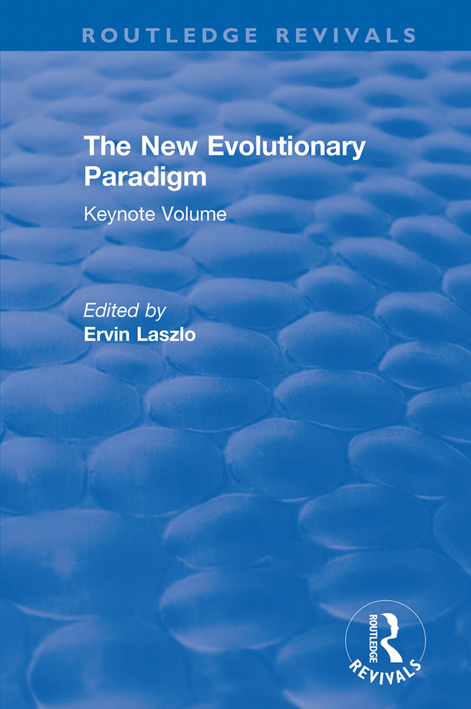 The New Evolutionary Paradigm: Keynote Volume book cover
