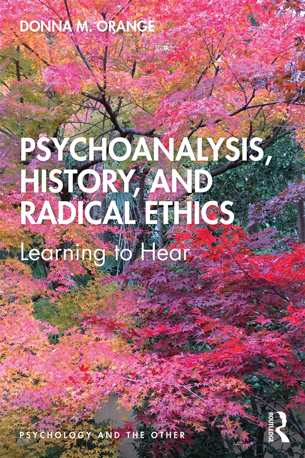 Psychoanalysis, History, and Radical Ethics: Learning to Hear book cover