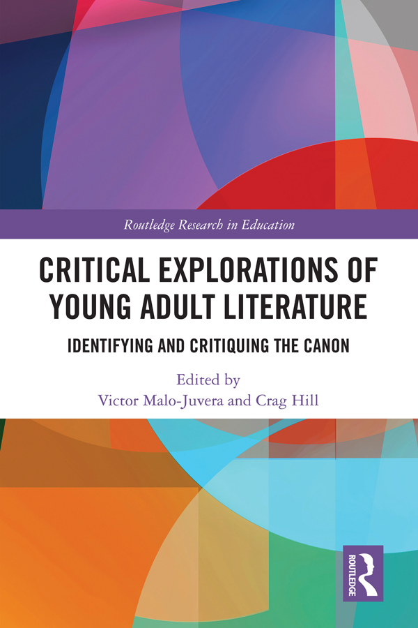 Critical Explorations of Young Adult Literature: Identifying and Critiquing the Canon, 1st Edition (Hardback) book cover
