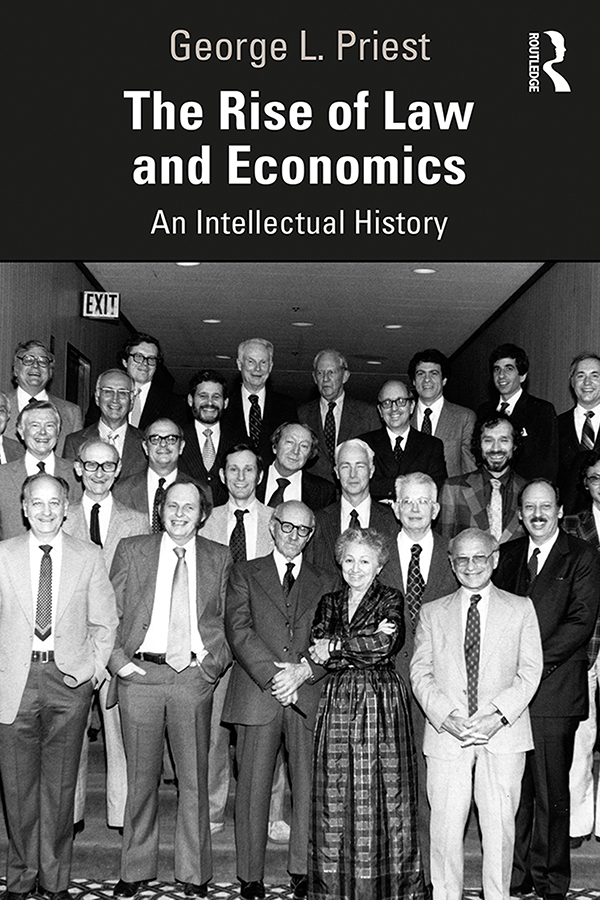 The Rise of Law and Economics: An Intellectual History book cover
