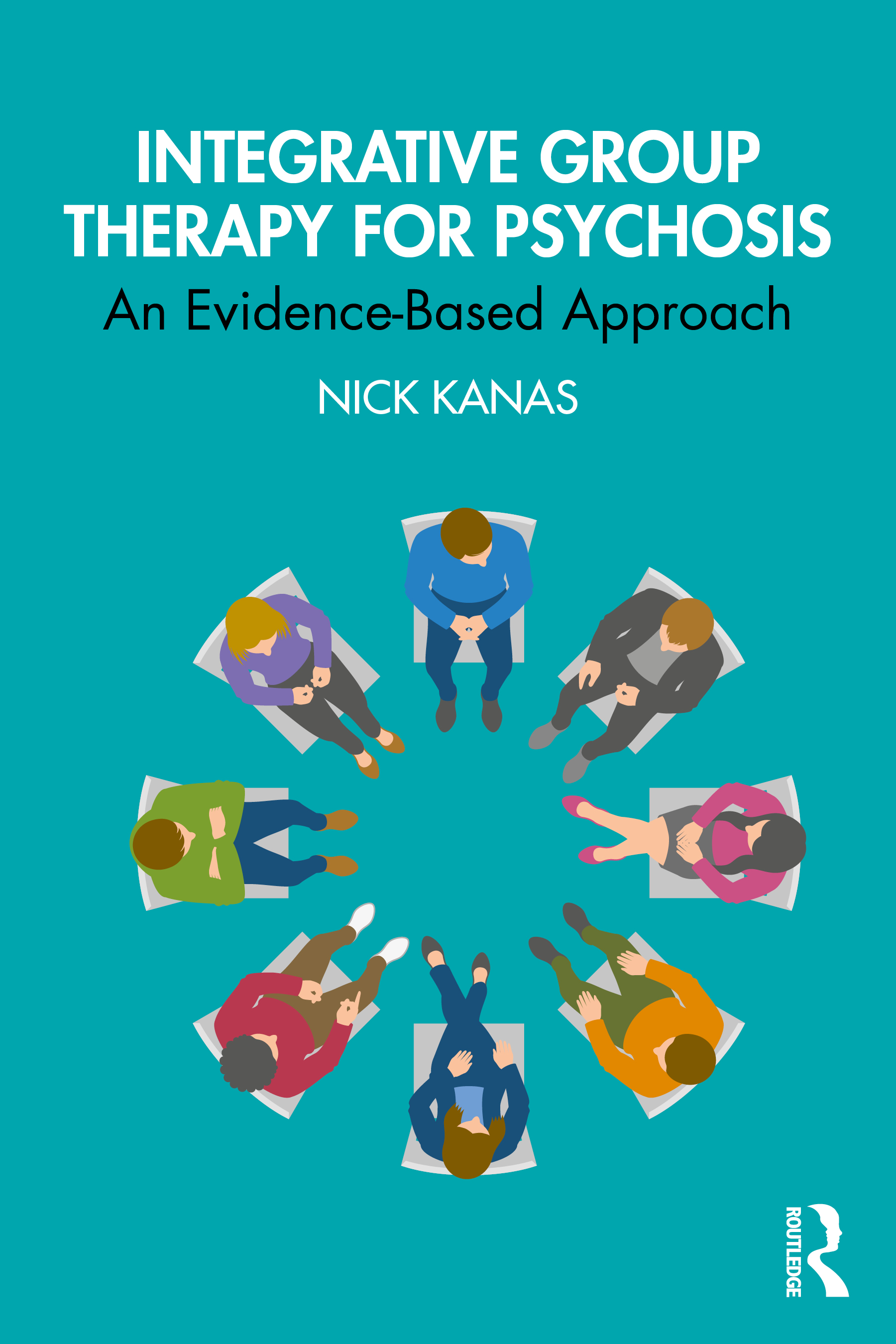 Integrative Group Therapy for Psychosis: An Evidence-Based Approach book cover
